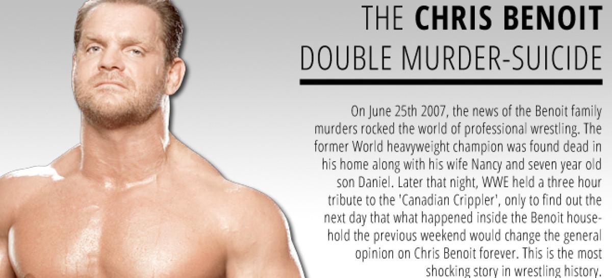 The Chris Benoit Double-Murder Suicide