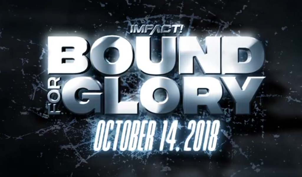Bound For Glory 2018 sold out