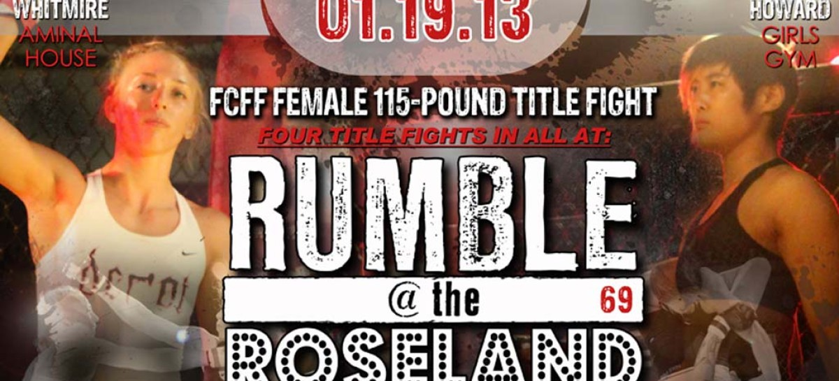 Rumble @ the Roseland 69 goes down this Saturday
