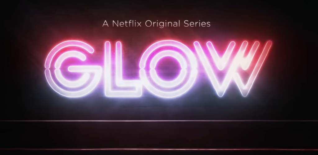 Season two of GLOW now streaming on Netflix