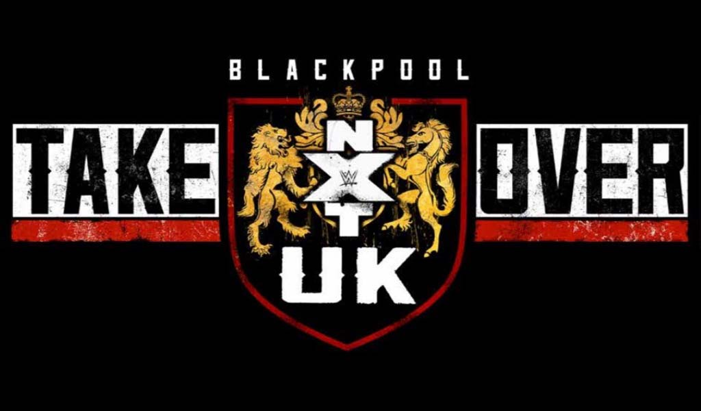 NXT UK Takeover: Blackpool results and notes