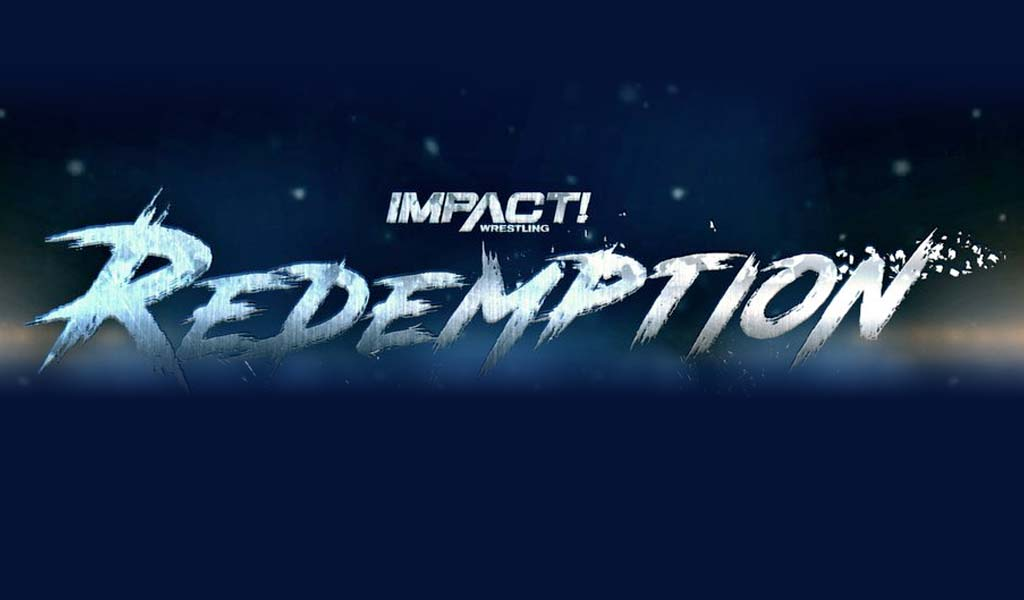 Impact Redemption 2018 live on pay-per-view tonight