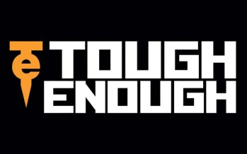 Are you Tough Enough? Get the details on how to apply!