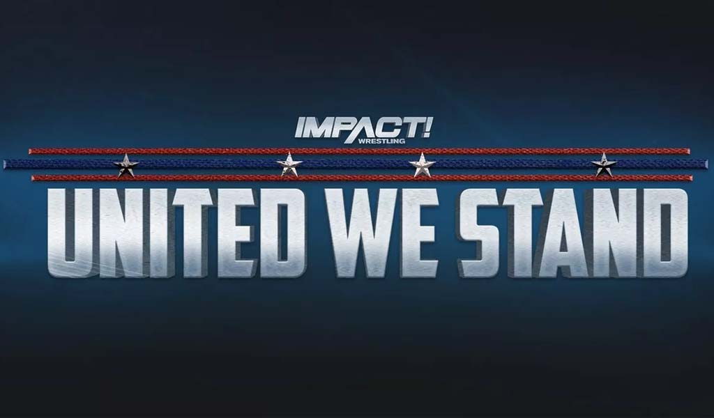 Impact Wrestling's United We Stand iPPV results