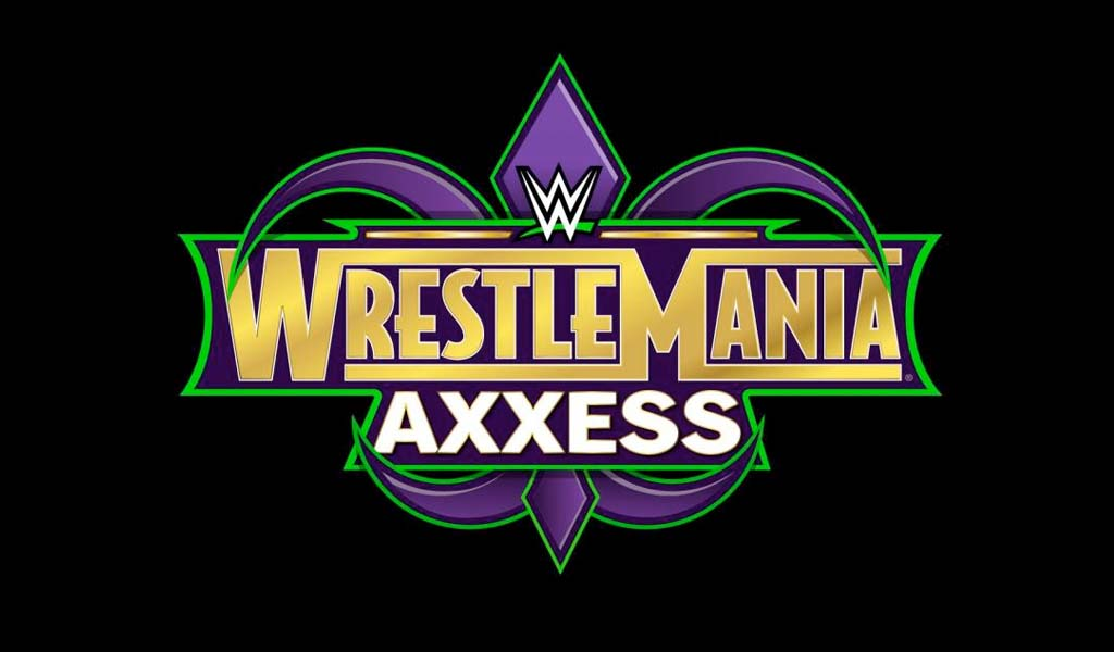 List of all matches to be held at WrestleMania Axxess