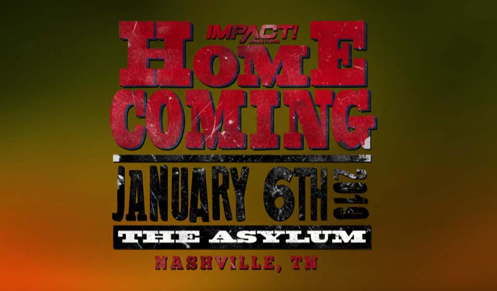 Impact returning to Nashville for Homecoming pay-per-view in January 2019
