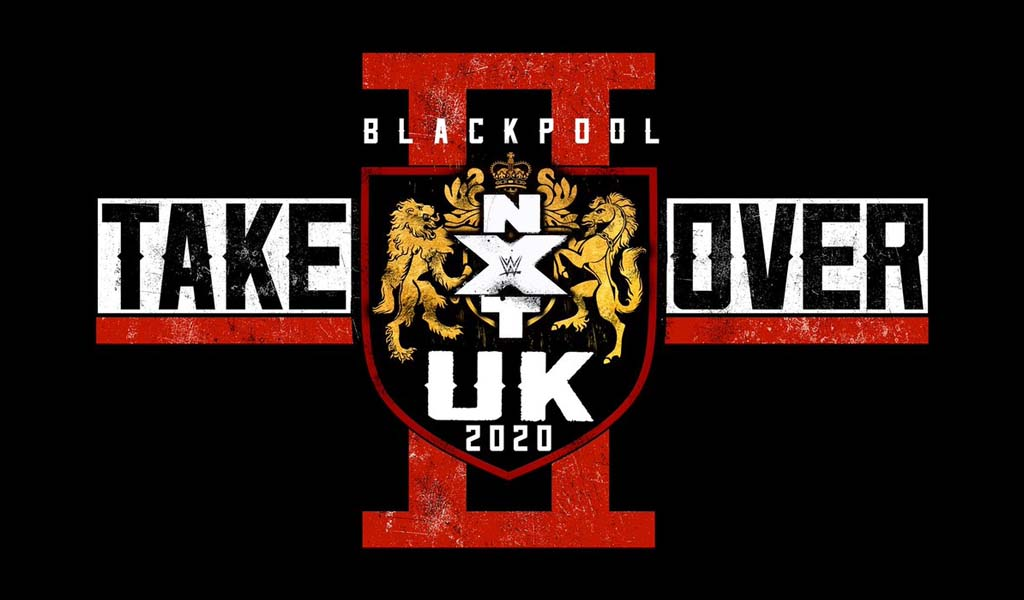 NXT UK Takeover: Blackpool II results