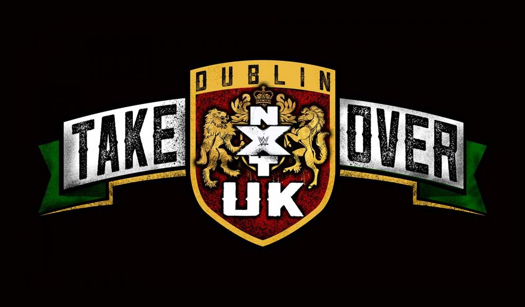 NXT UK Takeover: Dublin postponed to October