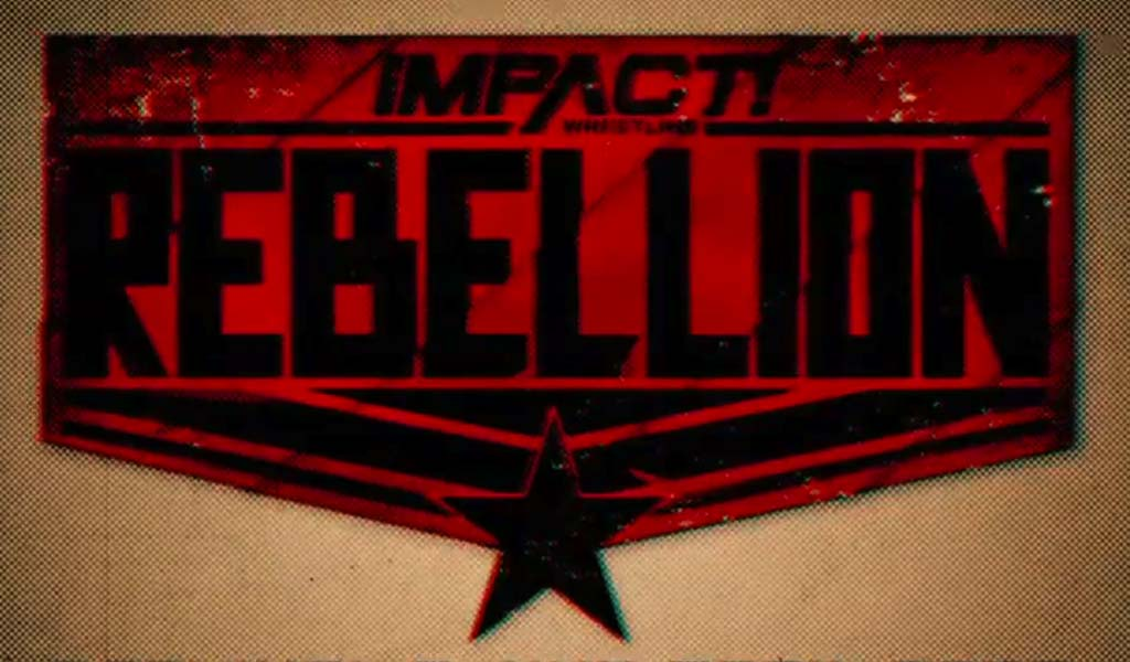 Impact's Rebellion 2020 pay-per-view cancelled